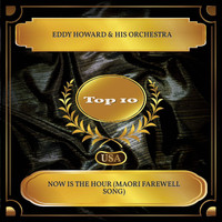 Eddy Howard & His Orchestra - Now Is the Hour (Maori Farewell Song) (Billboard Hot 100 - No. 08)