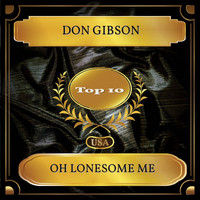 Don Gibson - Oh Lonesome Me (Billboard Hot 100 - No. 07)