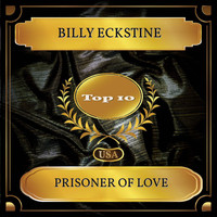 Billy Eckstine - Prisoner Of Love (Billboard Hot 100 - No. 10)