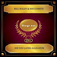 Bill Haley & His Comets - See You Later Alligator (Billboard Hot 100 - No. 06)