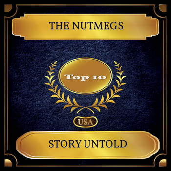 The Nutmegs - Story Untold (Billboard Hot 100 - No. 05)