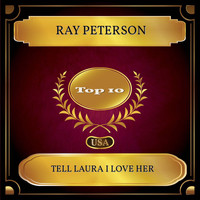 Ray Peterson - Tell Laura I Love Her (Billboard Hot 100 - No. 07)