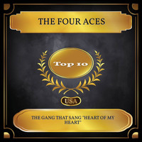 "The Four Aces - The Gang That Sang ""Heart of My Heart"" (Billboard Hot 100 - No. 07)"