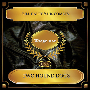 Bill Haley & His Comets - Two Hound Dogs (Billboard Hot 100 - No. 08)