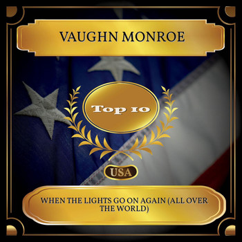 Vaughn Monroe - When The Lights Go On Again (All Over The World) (Billboard Hot 100 - No. 02)