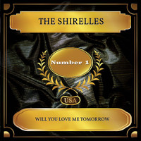 The Shirelles - Will You Love Me Tomorrow (Billboard Hot 100 - No. 01)