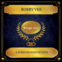 Bobby Vee - A Forever Kind Of Love (UK Chart Top 20 - No. 13)