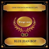 Gene Vincent & His Blue Caps - Blue Jean Bop (UK Chart Top 20 - No. 16)