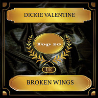 Dickie Valentine - Broken Wings (UK Chart Top 20 - No. 12)