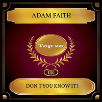Adam Faith - Don't You Know It? (UK Chart Top 20 - No. 12)