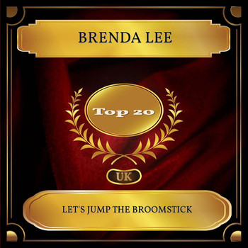 Brenda Lee - Let's Jump The Broomstick (UK Chart Top 20 - No. 12)