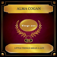 Alma Cogan - Little Things Mean A Lot (UK Chart Top 20 - No. 11)