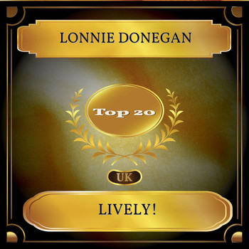 Lonnie Donegan - Lively! (UK Chart Top 20 - No. 13)