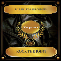 Bill Haley & His Comets - Rock The Joint (UK Chart Top 20 - No. 20)