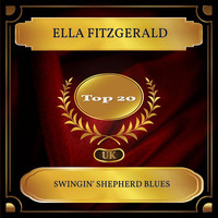 Ella Fitzgerald - Swingin' Shepherd Blues (UK Chart Top 20 - No. 15)