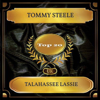 Tommy Steele - Talahassee Lassie (UK Chart Top 20 - No. 16)