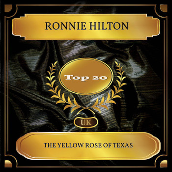 Ronnie Hilton - The Yellow Rose Of Texas (UK Chart Top 20 - No. 15)
