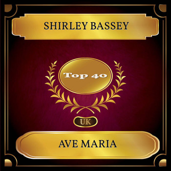 Shirley Bassey - Ave Maria (UK Chart Top 40 - No. 31)