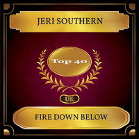 Jeri Southern - Fire Down Below (UK Chart Top 40 - No. 22)