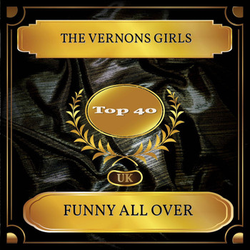 The Vernons Girls - Funny All Over (UK Chart Top 40 - No. 31)