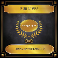 Burl Ives - Funny Way Of Laughin' (UK Chart Top 40 - No. 29)