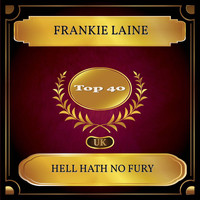 Frankie Laine - Hell Hath No Fury (UK Chart Top 40 - No. 28)