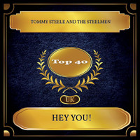 Tommy Steele and the Steelmen - Hey You! (UK Chart Top 40 - No. 28)