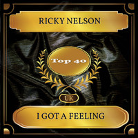 Ricky Nelson - I Got A Feeling (UK Chart Top 40 - No. 27)