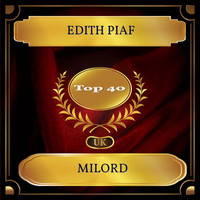 Edith Piaf - Milord (UK Chart Top 40 - No. 24)