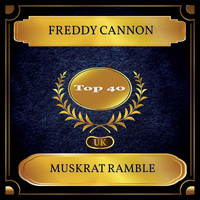 Freddy Cannon - Muskrat Ramble (UK Chart Top 40 - No. 32)