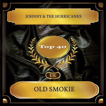 Johnny & the Hurricanes - Old Smokie (UK Chart Top 40 - No. 24)
