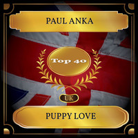 Paul Anka - Puppy Love (UK Chart Top 40 - No. 33)