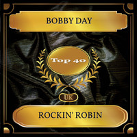Bobby Day - Rockin' Robin (UK Chart Top 40 - No. 29)