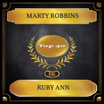 Marty Robbins - Ruby Ann (UK Chart Top 40 - No. 24)