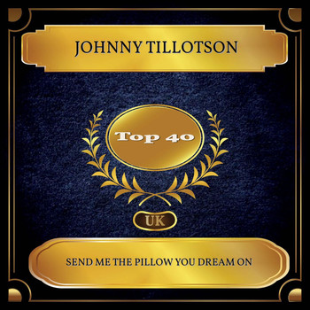 Johnny Tillotson - Send Me The Pillow You Dream On (UK Chart Top 40 - No. 21)