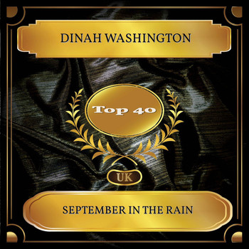 Dinah Washington - September In The Rain (UK Chart Top 40 - No. 35)
