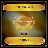 Joe Brown - Shine (UK Chart Top 40 - No. 33)
