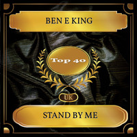 Ben E King - Stand By Me (UK Chart Top 40 - No. 27)