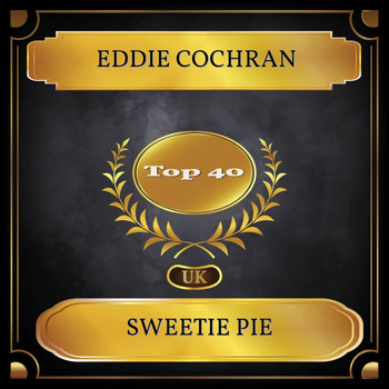 Eddie Cochran - Sweetie Pie (UK Chart Top 40 - No. 38)
