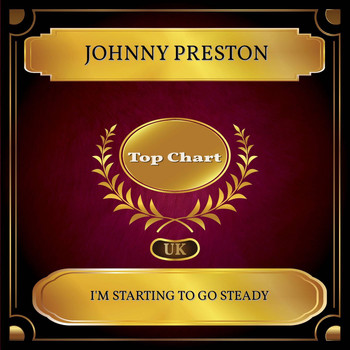 Johnny Preston - I'm Starting to Go Steady (UK Chart Top 100 - No. 49)