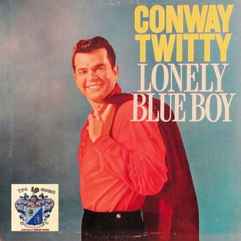 Conway Twitty - Lonely Blue Boy
