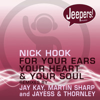 Nick Hook - For Your Ears, Your Heart and Your Soul