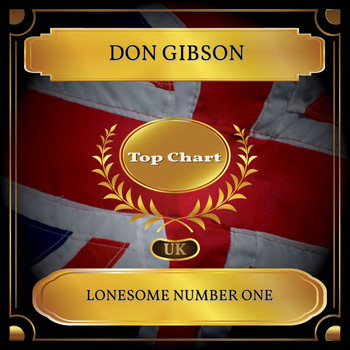 Don Gibson - Lonesome Number One (UK Chart Top 100 - No. 47)