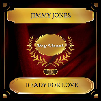 Jimmy Jones - Ready For Love (UK Chart Top 100 - No. 46)