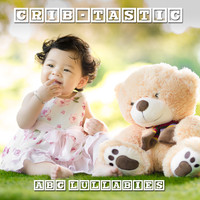 Lullaby Babies, Lullabies for Deep Sleep, Baby Sleep Music - #14 Crib-tastic ABC Lullabies