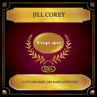 Jill Corey - I Love My Baby (My Baby Loves Me) (Billboard Hot 100 - No. 21)