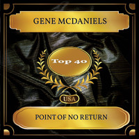 Gene McDaniels - Point Of No Return (Billboard Hot 100 - No. 21)