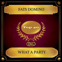 Fats Domino - What A Party (Billboard Hot 100 - No. 22)