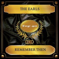The Earls - Remember Then (Billboard Hot 100 - No. 24)
