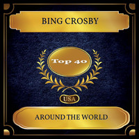 Bing Crosby - Around The World (Billboard Hot 100 - No. 25)